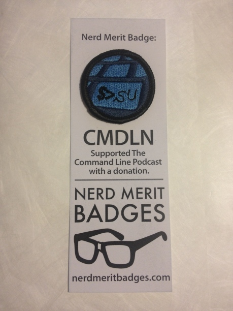 A Nerd Merit Badge for for supporting the Command Line Podcast.