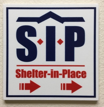 Sign for Sheltering In Place